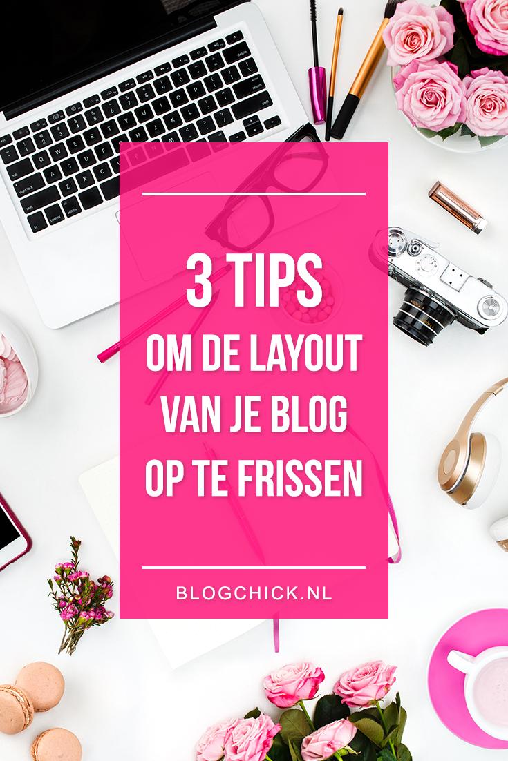 3 tips om de layout van je blog op te frissen