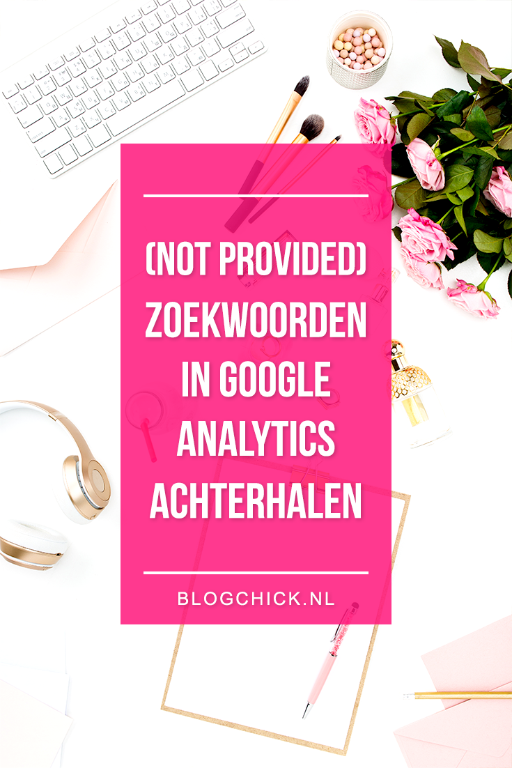 not provided zoekwoorden in google analytics achterhalen