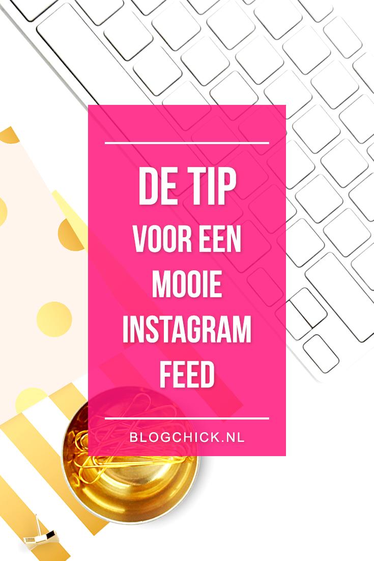 de tip voor een mooie instagram feed